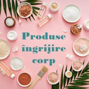 Produse ingrijire de corp fara gluten