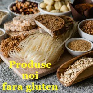 Produse noi fara gluten